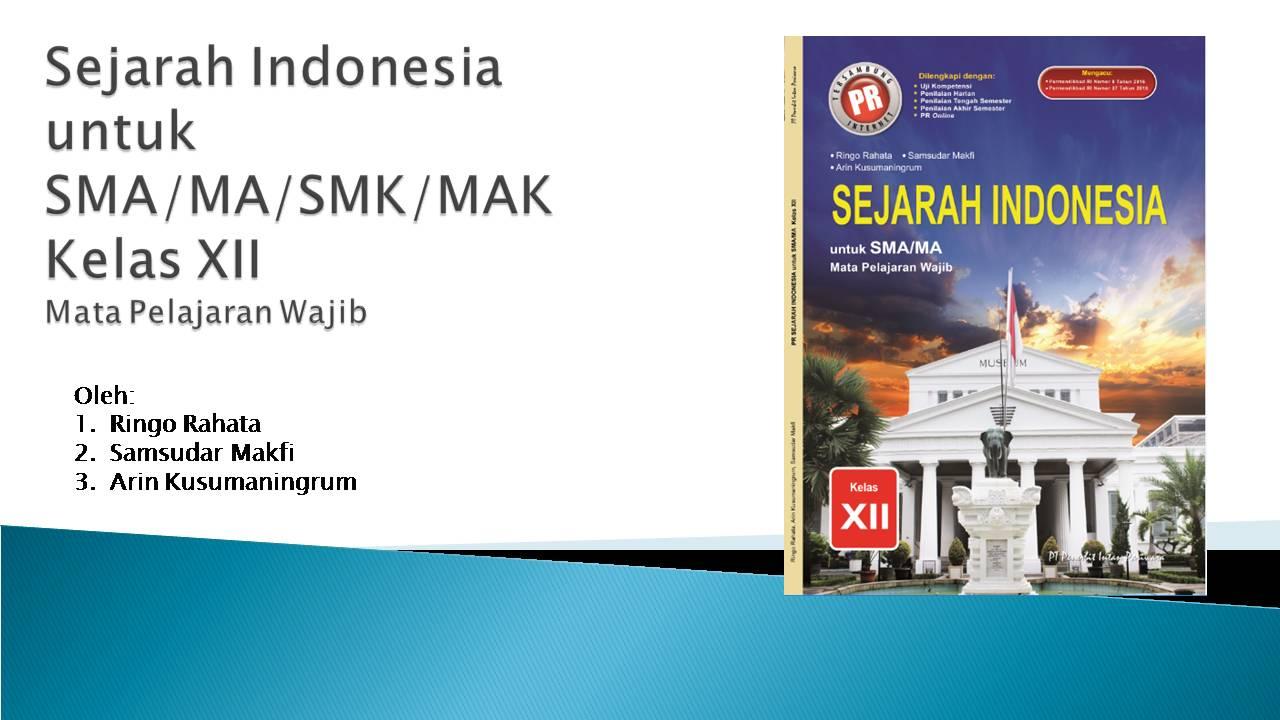 PowerPoint Sejarah Indonesia Kelas XII Semester 1